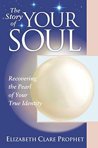 9781932890112: The Story of Your Soul: Recovering the Pearl of Your True Identity - Practical Spirituality Series