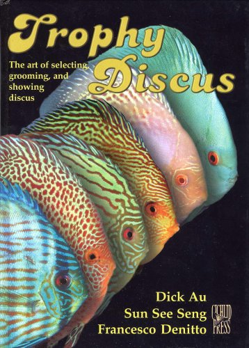 9781932892048: Trophy Discus: The art of selecting, grooming, and showing discus.