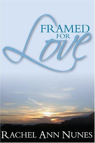 9781932898088: Framed For Love