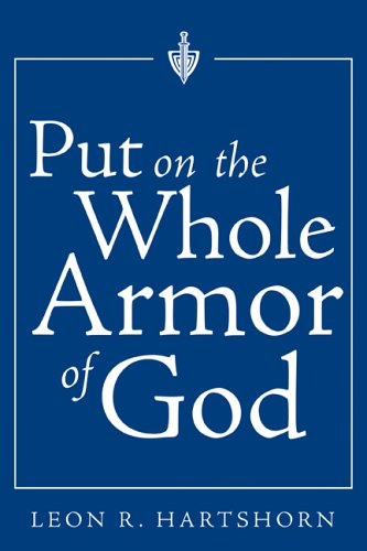 9781932898118: Put on the Whole Armor of God