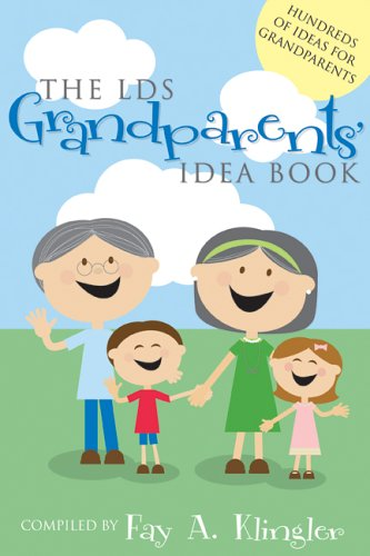 9781932898439: The LDS Grandparents' Idea Book