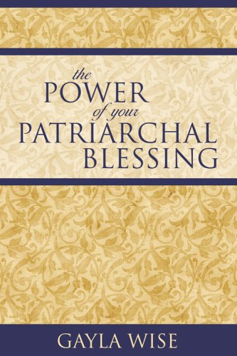 9781932898750: The Power of Your Patriarchal Blessing