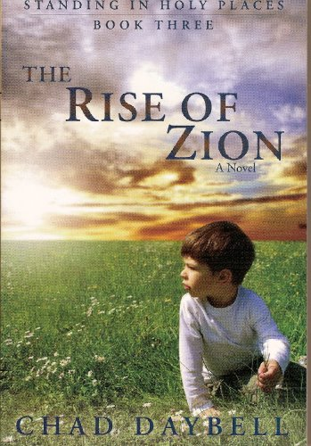 9781932898958: The Rise of Zion (Standing in Holy Places Book 3)