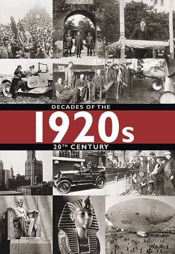 1920s: Decades of the 20th Century (Decades of the 20th Century (Hardcover)): Bobek, Milan