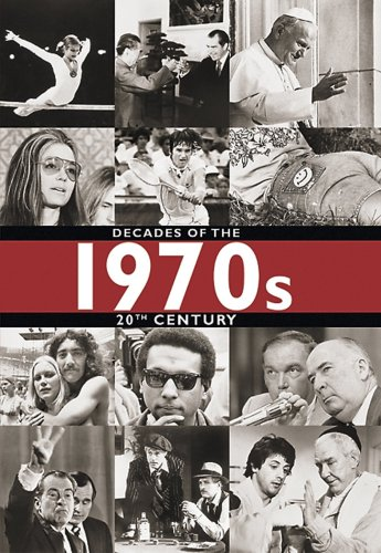 9781932904079: 1970s (Decades of the 20th Century (Hardcover))