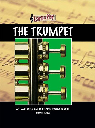Learn to Play the Trumpet (Hardback): Frank Cappelli