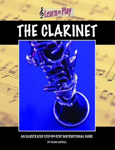 9781932904512: Clarinet (Learn To Play)