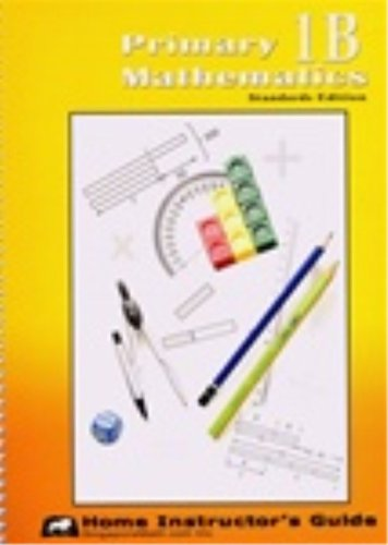 9781932906196: Primary Mathematics 1B: Home Instructor's Guide, Standards Edition