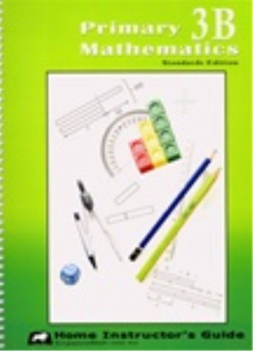 9781932906233: Primary Mathematics 3B, Home Instructor's Guide, Standards Edition