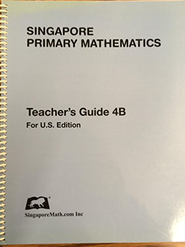 9781932906301: SINGAPORE PRIMARY MATHEMATICS TEACHER'S GUIDE 4B FOR U.S. EDITION