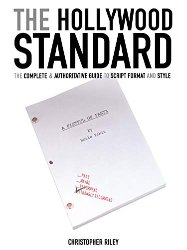 9781932907018: The Hollywood Standard: The Complete And Authoritative Guide To Script Format And Style