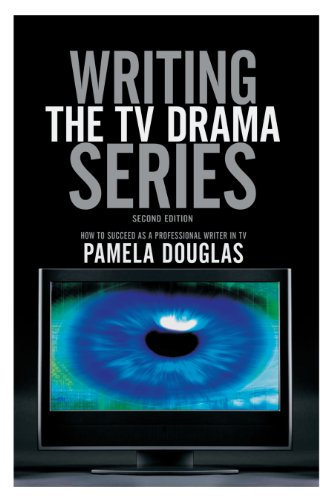 9781932907346: Writing the TV Drama Series: How to Succeed as a Professional Writer in TV