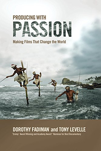 9781932907445: Producing with Passion: Making Films That Change the World