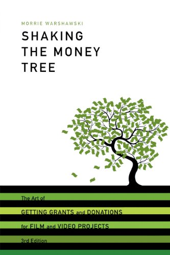 9781932907667: Shaking the Money Tree: The Art of Getting Grants and Donations for Film and Video Projects (Shaking the Money Tree: The Art of Getting Grants & Donations)