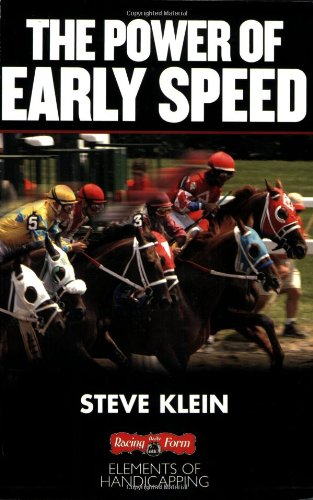 9781932910988: The Power of Early Speed (Elements of Handicapping)