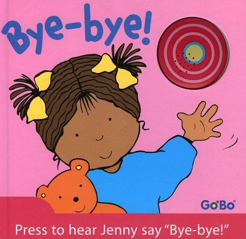 Bye-Bye!: Greig, Elna
