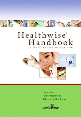 9781932921052: Healthwise Handbook: A Self-Care Guide for You, 16th Edition