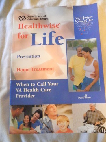 9781932921069: Healthwise for Life a Medical Self-care Guide for You - Ohio
