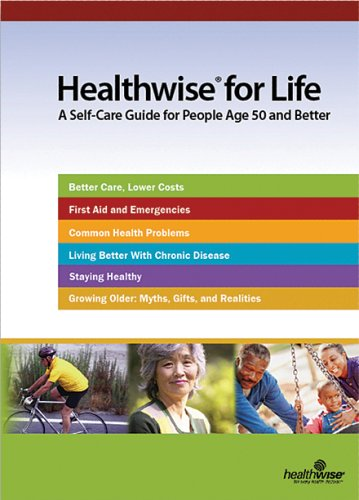 9781932921311: Healthwise for Life: A Self-Care Guide for People Age 50 and Better