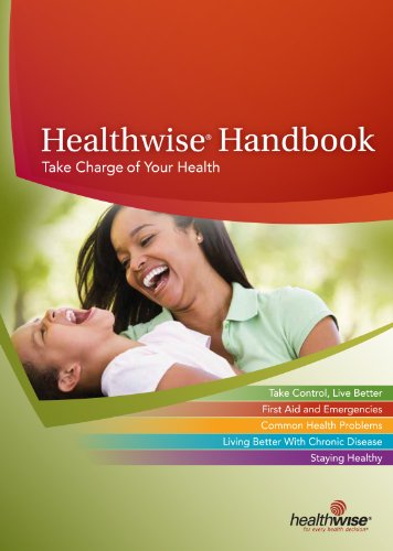 Healthwise Handbook: Take Charge of Your Health: Donald W Kemper