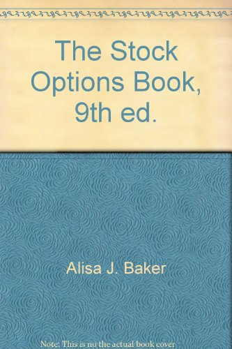 9781932924404: The Stock Options Book, 9th ed.
