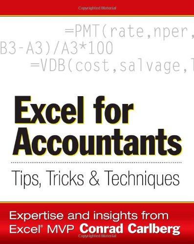 9781932925012: Excel for Accountants: Tips, Tricks, and Techniques