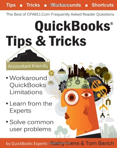 9781932925463: QuickBooks® Tips & Tricks: The Best of CPA911.Com: Frequently Asked Reader Questions