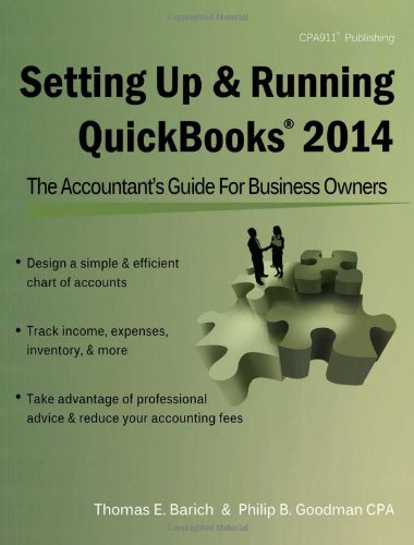 Setting Up & Running QuickBooks 2014: The Accountant's Guide for Business Owners: Goodman,...