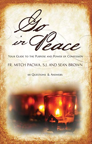 9781932927955: Go in Peace: Your Guide to the Purpose and Power of Confession