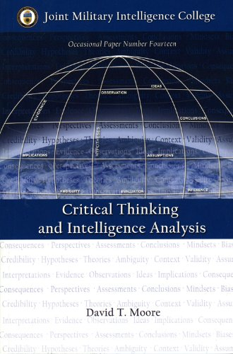 9781932946079: Critical Thinking and Intelligence Analysis (Occasional Paper)