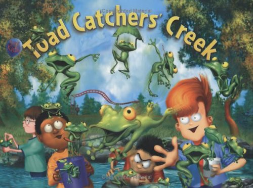 9781932949582: Toad Catchers' Creek: Children's Empowerment Series (Children's Empowerment)