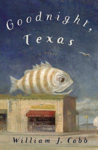 Goodnight, Texas: Cobb, William J.