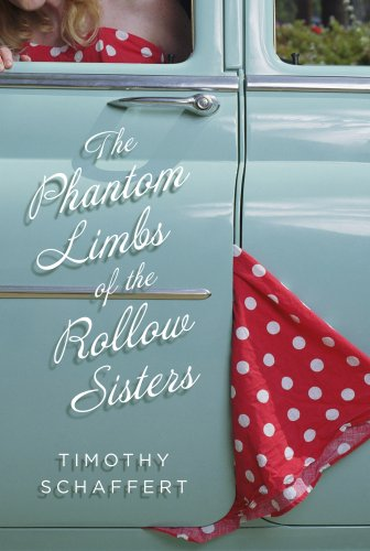 9781932961423: The Phantom Limbs of the Rollow Sisters