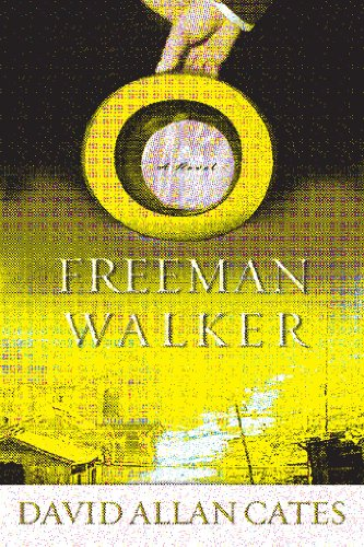 Freeman Walker (Signed) A Novel