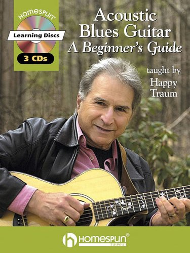 Acoustic Blues Guitar: A Beginner's Guide (Book & 3 CDs): Traum, Happy