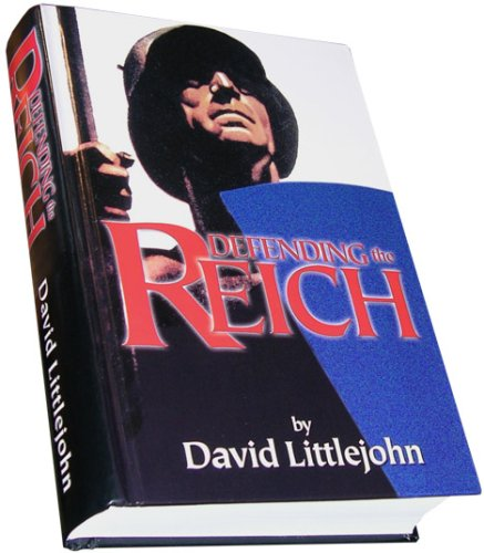 Defending the Reich: David Littlejohn