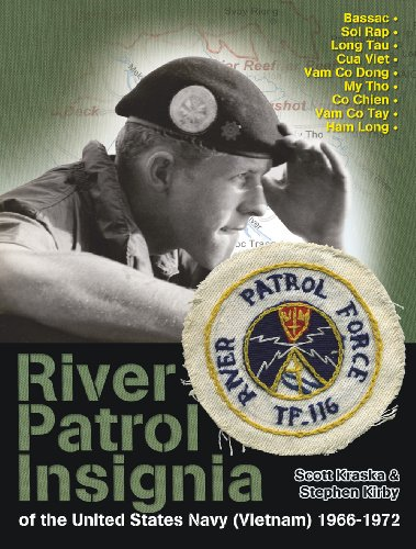 River Patrol Insignia of the United States Navy (Vietnam 1966-1972): Kraska, Scott / Kirby. Stephen