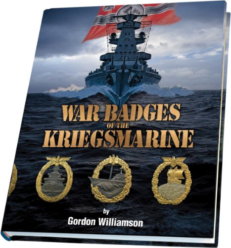 War Badges of the Kriegsmarine: Williamson, Gordon