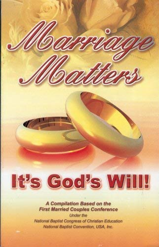 Marriage Matters: It's God's Will!