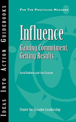 9781932973778: Influence: Gaining Commitment, Getting Results (Ideas Into Action Guidebooks)