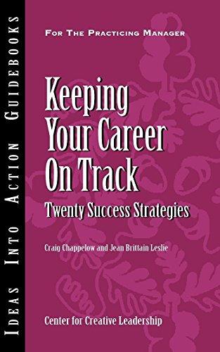 9781932973808: Keeping Your Career on Track: Twenty Success Strategies