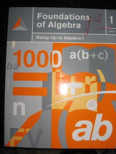 9781932976694: FOUNDATIONS OF ALGEBRA; RAMP-UP TO ALGEBRA; UNIT 1
