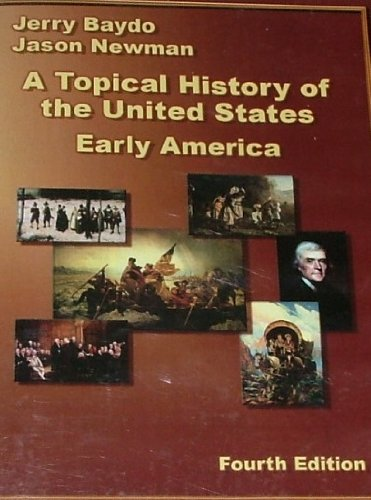 A Topical History of the United States;: Jason Newman, Jerry