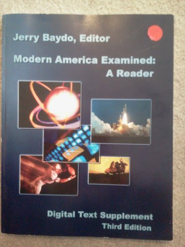 9781932981315: Modern America Examined: A Reader, Digital Text Supplement