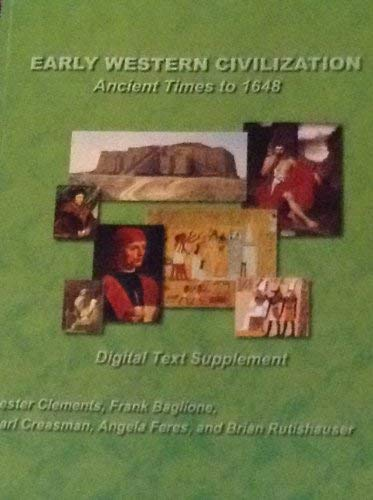 Early Western Civilization: Ancient Times to 1648: Clements, Lester