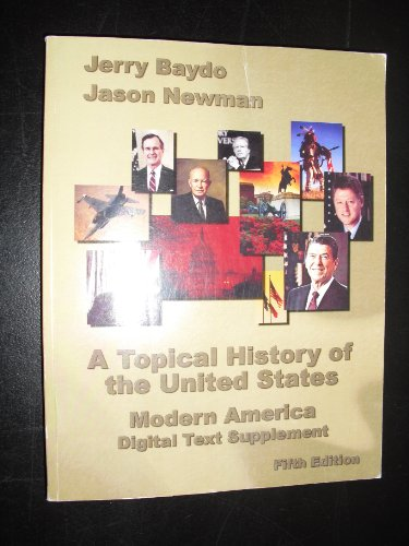 9781932981810: A Topical History of the United States: Modern History Digital Text Supplement (5th Edition)