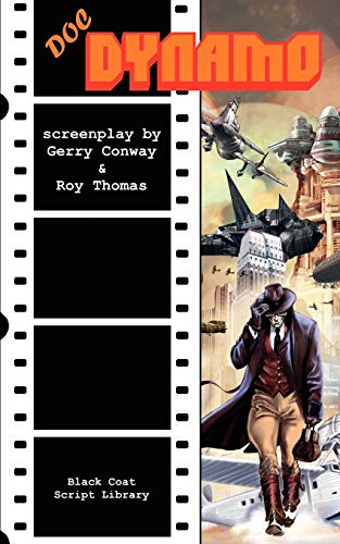 Doc Dynamo: The Screenplay: Gerry Conway