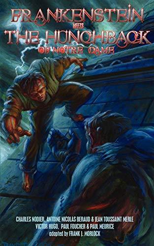 9781932983388: Frankenstein Meets the Hunchback of Notre-Dame