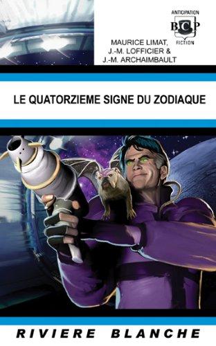 9781932983746: Le Quatorzième Signe du Zodiaque