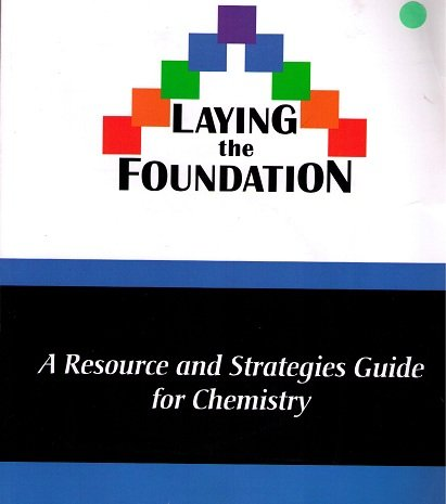 Laying the Foundation: A Resource and Strategies Guide for Chemistry: Debbie Richards, Mary Payton,...